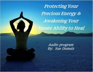 Protecting Your Precious Energy